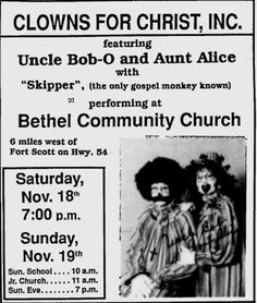 "the-insidious-dr-grey-matter: "" autumnsredglaze: ""Come One, come all! The only gospel monkey! "" gospel monkey… "" The only gospel monkey KNOWN, but you know there must be thousands of gospel monkeys in the wild. Vintage Advertisements, Vintage Ads, Fort Scott, Wild Eyes, Creepy Clown, Creepy Stuff, Clowning Around, Weird And Wonderful, Atheist"