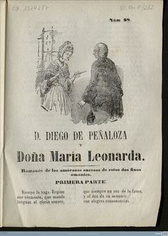 D. Diego de Peñaloza y Doña María Leonarda : Romance de los amorosos sucesos de estos dos finos amantes