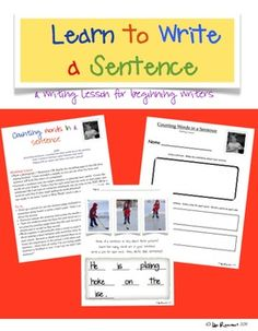 Learn to Write a Sentence, Writing Lesson for Beginning Writers $
