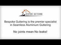 Bespoke Guttering is the UK's number one supply and fit company in Seamless Aluminium Guttering