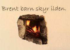 Nordisk ordtak Wisdom, Words, Quotes, Decor, Qoutes, Decorating, Dating, Inredning, Quotations