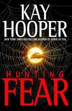 Hunting Fear (Fear, Bk 1) by Kay Hooper