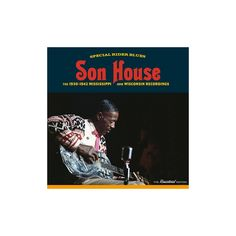 Son House - Special Rider Blues: 1930-1942 Mississippi and Wisconsin Recordings (CD)