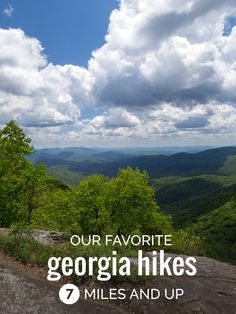 Our favorite seven Georgia backpacking & hiking trails over seven miles