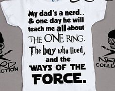 Baby Onesie Nerd Geek Dad Teach Me Harry Potter Lord of The Rings Star Wars Baby Shower Gift Nursery Funny Custom Clothing Infant Gerber