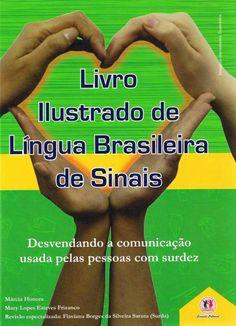 LIVRO ILUSTRADO LINGUA BRASILEIRA DE SINAIS VERDE - ISBN 978853800492