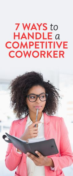7 ways to handle a competitive coworker