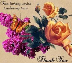 Special thanks to all who posted birthday wishes, messages and emails!  You are my blessings!