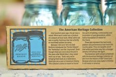 The American Heritage Collection limited series of Vintage Blue Ball canning Jars!