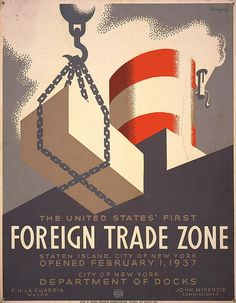 The United States' first foreign trade zone, Staten Island, city of New York, opened February 1, 1937 / Herzog. | Library of Congress