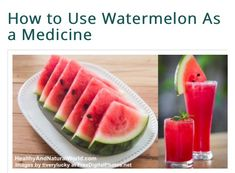 Medicine Images, Watermelon Uses, Being Used, Inventions, Canning, Fruit, Health, Cake, Food