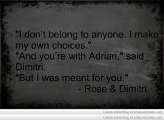 Vampire Academy Quotes | Rose & Dimitri | <3 :')