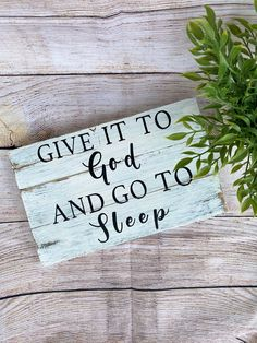 give it to god and go to sleep sign, farmhouse bedroom signs, wood signs, religious signs, biblical signs, wall decor above bed by TRSDesignsCo on Etsy