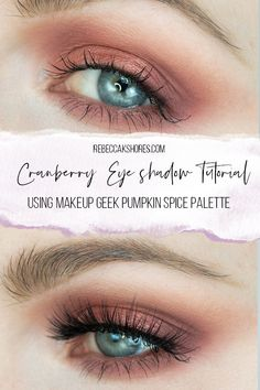 Easy Cranberry Rust Eye shadow Tutorial using Makeup Geek Pumpkin Spice Palette. How to Apply this beautiful cranberry eye shadow look using the Urban Decay Naked Heat palette. Hooded eyes friendly tutorial!  by Rebecca Shores rebeccakshores.com