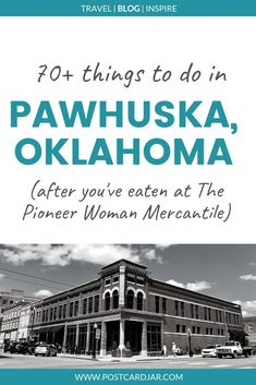 Things to do in Pawhuska, home of The Pioneer Woman Us Travel Destinations, Travel Tours, Travel Guides, Travel Info, Airline Travel, Travel Usa, Weekend Trips, Weekend Getaways, Oklahoma City Things To Do