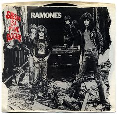 Sheena Is a Punk Rocker b/w I Don't Care.  Ramones, Sire Records/USA (1977)