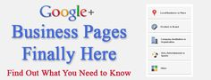 Google+ for Business Pages - What You Need to Know
