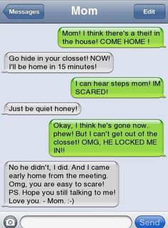 this seriously sounds like something my mom would try to pull on me
