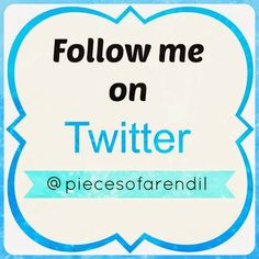 Pieces of Arendil: Follow Me on Twitter @piecesofarendil  http://piecesofarendil.blogspot.it/2014/10/follow-me-on-twitter.html