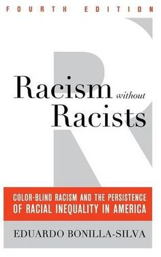Racism without Racists: Color-Blind Racism and the Persistence of Racial Inequality in America by Eduardo Bonilla-Silva http://www.amazon.com/dp/1442220546/ref=cm_sw_r_pi_dp_fz07vb1CZ6TGS