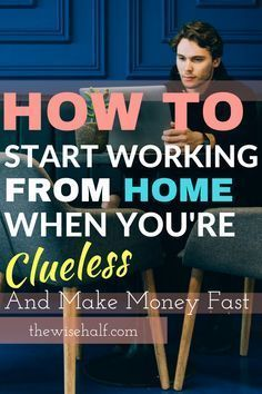 How to start working from home and make money now. A beginner's guide. Here's how you can start working from home when you have zero idea where to begin with. Work at home beginner's guide - the wise half side hustles, make money from home, online jobs Make Money Now, Earn Money From Home, Earn Money Online, Make Money Blogging, Money Tips, Online Earning, Money Hacks, Money Savers, Money Today