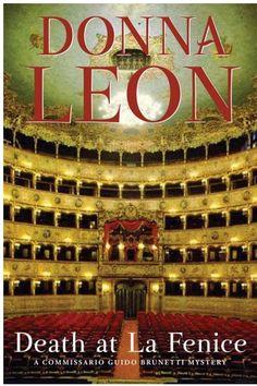 Death at La Fenice: A Commissario Brunetti Mystery - Donna Leon - Google Books