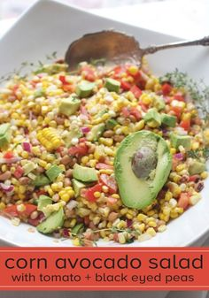 This Corn Avocado Salad with Tomato and Black Eyed Peas is the perfect ...