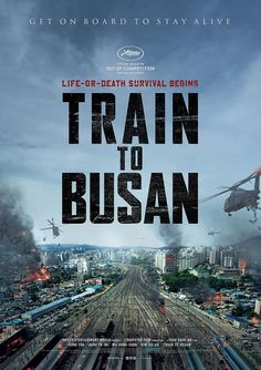 Train To Busan - Busanhaeng - 부산행 (2016) Korea