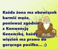 Weekend Humor, Man Humor, Motto, Memes, Funny Quotes, Lol, Sayings, Smile, Poland