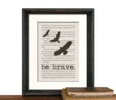 Be Brave over DIVERGENT Book Page Beautifully Matted Gift Decor