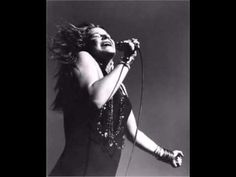 Janis Joplin  --- Turtle Blues .. If this doesn't  move you...nothing will!!