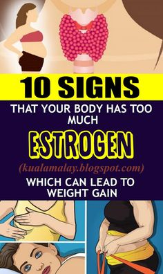 health lifestyle 10 signs that your body has too much estrogen which can lead to weight gain - HEALTH and WELLNESS Healthy Lifestyle Tips, Healthy Tips, Healthy Beauty, Healthy Habits, Healthy Food, Healthy Recipes, Too Much Estrogen, Weight Gain, Weight Loss