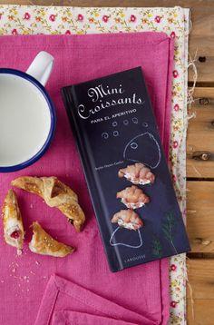 """Mis libros: Mini croissants para el aperitivo y como hacer """"croissants"""" express"""
