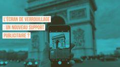 Si l'écran de verrouillage des smartphones devenait un support #Publicitaire