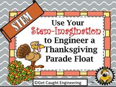 Use Your STEM-Imagination to Engineer a Thanksgiving Parade Float! Watching the Thanksgiving parade is a tradition that we all enjoy. Let students use their STEM skills to create a prototype for their own float. This lesson is also part of a discounted bundle of November Engineering lessons Get Caught Engineering in November with STEM How to get TPT credit to use on future purchases: Please go to your My Purchases page (you may need to login).