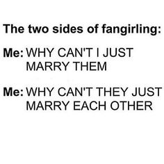 This is too true, but I've accepted the fact that i will be forever alone while watching my gay children make out ;-;