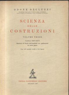 ELEMENTI DI TEORIA DELL ELASTICITA' LE LASTRE PIANE di Odone Belluzzi 1947