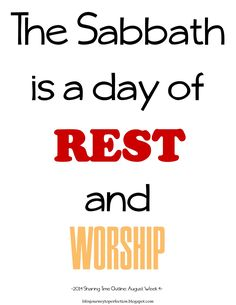 LDS Sharing Time August 2014 Week 4: The Sabbath is a day of rest and worship.