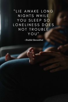 lie awake long nights while you sleep so loneliness does not trouble you   #SouthAfricanPoetry, #ShabbirBanoobhai, #Sensitivity, #Poetry, #Love, #Future, #Fear, #Birth
