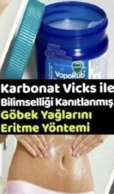 Effect of Carbonate Mix with Vicks Weight problems and obesity as well as Healthy Recipes Kilo Verdiren Kür Tarifleri Healthy Weight Loss, Weight Loss Tips, Uses For Vicks, Vicks Vaporub Uses, Gewichtsverlust Motivation, Lose Weight Naturally, Herbal Remedies, Natural Remedies, Fitness Inspiration