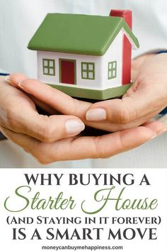Buying a starter house and staying long-term is a smart move. It frees up money to purchase income-producing assets, allowing you to build real wealth.