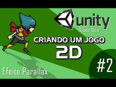 Parallax (profundidade e movimento do cenário) - Vídeo Aula - Unity 2D -...