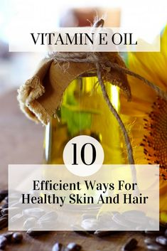 Dry hair? Dull skin? Try these incredibly easy tricks. #vitamin E Oil