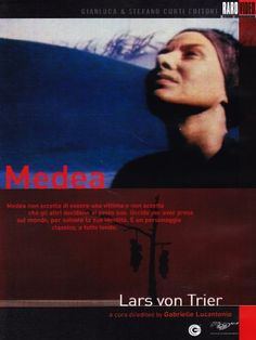 Medea.1988 TV movie directed by Lars von Trier. It is based on Carl Theodor Dreyer's adaptation of Euripides' play Medea.