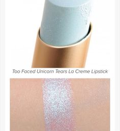 """Too Faced lipstick in The extremely appropriate name Unicorn Tears: ITS A TRANSFORMER!!! (CBWD: *robots in disguise!*) sooooo excited about this…"""