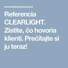 Referencia CLEARLIGHT. Zistite, čo hovoria klienti. Prečítajte si ju teraz! Boarding Pass