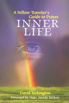 Inner Life: A Fellow Traveler's Guide to Prayer by David Torkington http://www.amazon.co.uk/dp/0818908181/ref=cm_sw_r_pi_dp_O0tbxb14PQ2NT