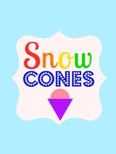 Snow Cone Sign Printable |