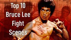 Top 10 Bruce Lee Fight Scenes - Top 10 Bruce Lee Moments