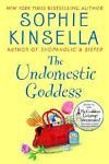 The Undomestic Goddess by Sophie Kinsella (2005, Hardcover)